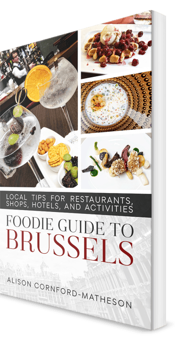 Foodie Guide to Brussels: Local Tips for Restaurants, Hotels, Shops, and Activities